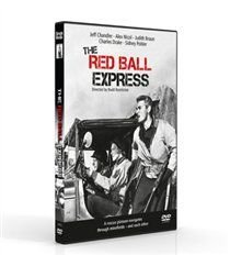 Red Ball Express (DVD): Jeff Chandler, Alex Nicol, Charles Drake, Judith Braun, Sidney Poitier, Jacqueline Duval, Bubber...