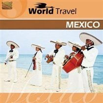 Mariachi Sol - World Travel: Mexico (CD): Mariachi Sol