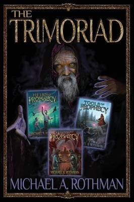The Trimoriad (Paperback): Michael A Rothman