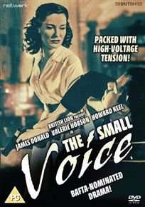 The Small Voice (DVD): Joan Young, James Donald, Michael Balfour, Howard Keel, Valerie Hobson, David Greene, Angela Fouldes