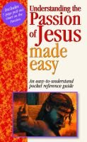 Understanding the Passion of Jesus (Paperback): Mark Water