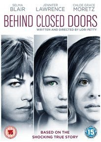Behind Closed Doors (DVD): Robert Gerdisch, Selma Blair, Sophi Bairley, Casey Tutton, Andrew Rothenberg, Bokeem Woodbine,...
