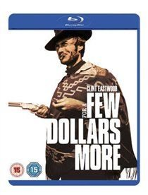 For a Few Dollars More (Blu-ray disc): Clint Eastwood, Lee van Cleef, Gian Maria Volonte, Jose Egger, Mara Krup, Rosemarie...