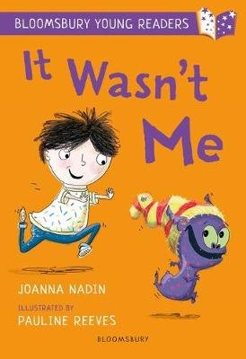 It Wasn't Me: A Bloomsbury Young Reader (Paperback): Joanna Nadin