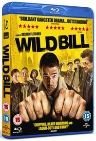 Wild Bill (Blu-ray disc): Charlie Creed Miles, Will Poulter, Liz White, Sammy Williams, Leo Gregory, Neil Maskell, Iwan Rheon,...
