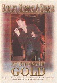 Various Artists - Hadley, Norman and Keeble: An Evening of Gold (DVD): Tony Hadley, Steve Norman, John Keeble, Hadley, Norman...
