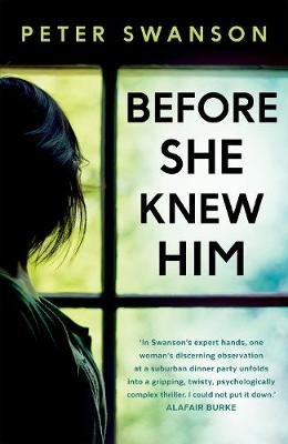 Before She Knew Him (Paperback): Peter Swanson