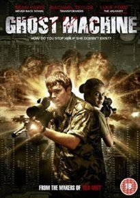 Ghost Machine (DVD): Sean Faris, Rachael Taylor, Luke Ford, Joshua Dallas, Hatla Williams, Sam Corry, Jonathan Harden, Richard...