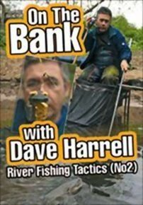 On the Bank With Dave Harrell: River Fishing Tactics - Part 2 (DVD): Dave Harrell, David Hall
