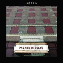 Metric - Pagans in Vegas (Vinyl record): Metric
