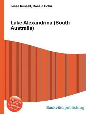 Lake Alexandrina (South Australia) (Paperback): Jesse Russell, Ronald Cohn