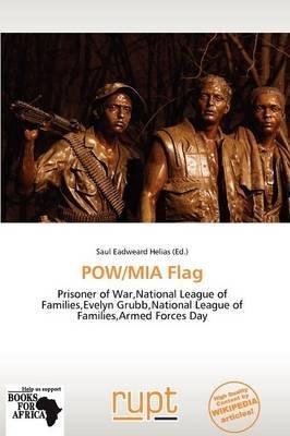 POW/MIA Flag (Paperback): Saul Eadweard Helias