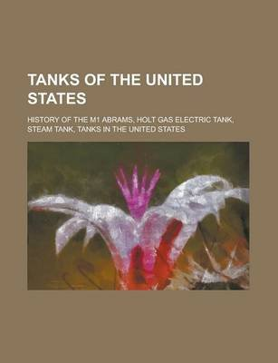 Tanks Of The United States Tanks In The United States Tank Mark