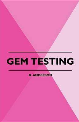 Gem Testing (Electronic book text): B Anderson