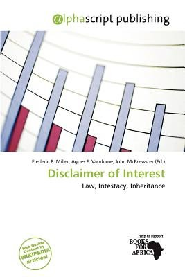 Disclaimer of Interest (Paperback): Frederic P. Miller, Agnes F. Vandome, John McBrewster