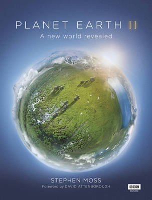 Planet Earth II (Hardcover): Stephen Moss
