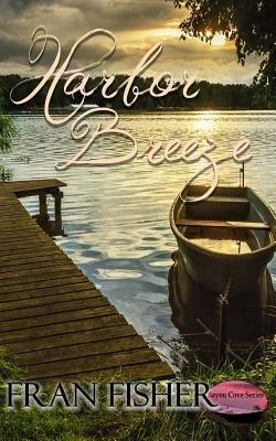 Harbor Breeze (Paperback): Fran Fisher