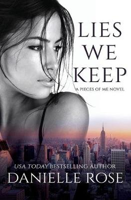 Lies We Keep (Paperback): Danielle Rose