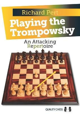 Playing the Trompowsky - An Attacking Repertoire (Paperback): Richard Pert