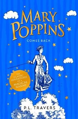 Mary Poppins 2: Comes Back (Paperback): P.L. Travers