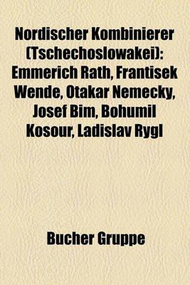 Nordischer Kombinierer (Tschechoslowakei) - Emmerich Rath, Franti Ek Wende, Otakar N?meck, Josef B M, Bohumil Kosour, Ladislav...