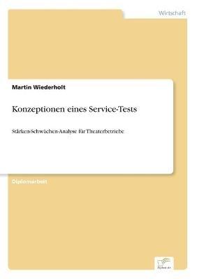 Konzeptionen Eines Service-Tests (German, Paperback): Martin Wiederholt