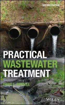 Practical Wastewater Treatment (Hardcover, 2nd Edition): David L. Russell