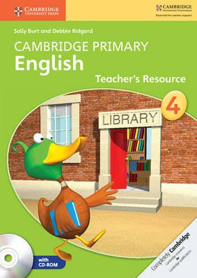 Cambridge Primary English - Cambridge Primary English Stage 4 Teacher's Resource Book with CD-ROM (Spiral bound): Sally...