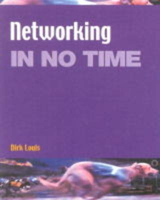 Networking In No Time (Paperback): Eric Tierling