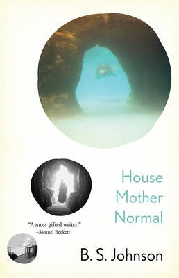 House Mother Normal (Electronic book text): B.S. Johnson