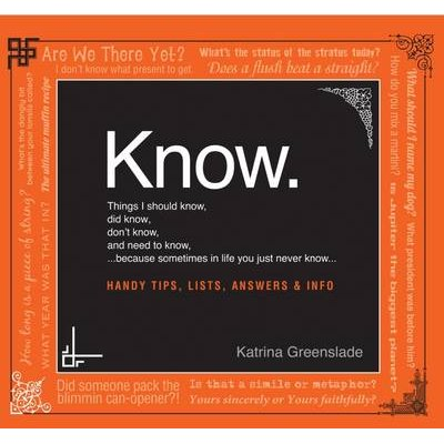 Know (Paperback): Katrina Greenslade