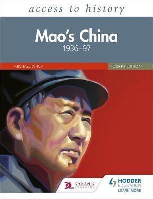 Access to History: Mao's China 1936-97 Fourth Edition (Paperback): Michael Lynch