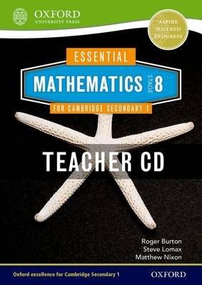 Essential Mathematics for Cambridge Secondary 1 Stage 8 Teacher CD-ROM (CD-ROM, New Ed): Roger Burton, Steve Lomax, Matthew...