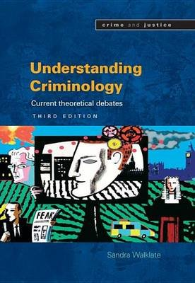 Understanding Criminology (Electronic book text, 3rd): Sandra Walklate