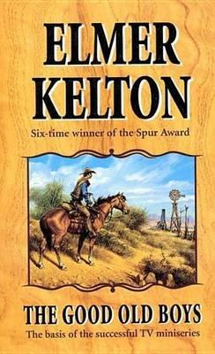 The Good Old Boys (Electronic book text): Elmer Kelton