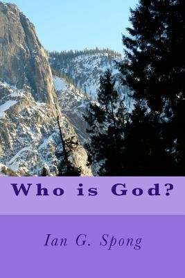 Who Is God? (Paperback): Ian G. Spong