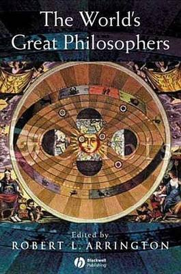 The World's Great Philosophers (Electronic book text, 1st edition): Robert L. Arrington