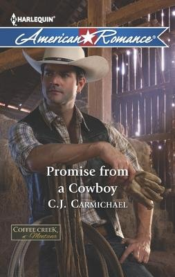 Promise from a Cowboy (Electronic book text): C. J Carmichael