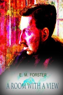 A Room with a View (Paperback): E.M. Forster