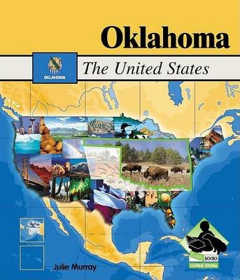 Oklahoma (Hardcover): Julie Murray