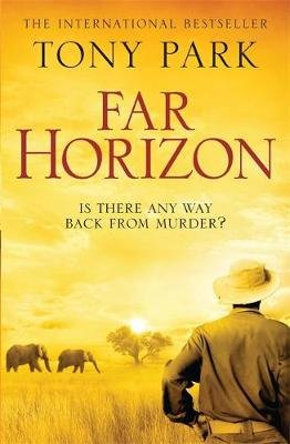Far Horizon (Paperback): Tony Park