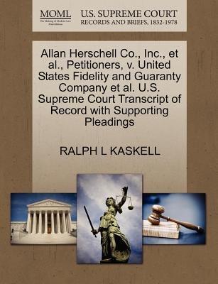 Allan Herschell Co., Inc., et al., Petitioners, V. United States Fidelity and Guaranty Company et al. U.S. Supreme Court...