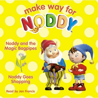 Noddy and the Magic Bagpipes - WITH Noddy Goes Shopping; Complete & Unabridged  (CD): Enid Blyton