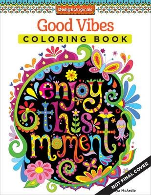 Good Vibes Coloring Book Paperback