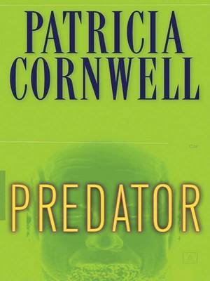 Predator (Large print, Paperback, Large type / large print edition): Patricia Cornwell