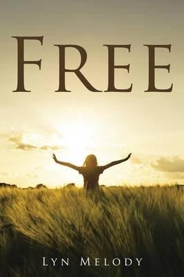 Free (Paperback): Lyn Melody