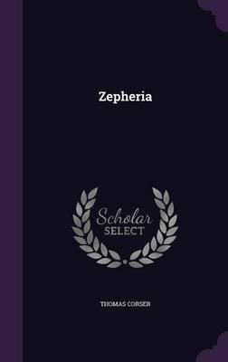 Zepheria (Hardcover): Thomas Corser