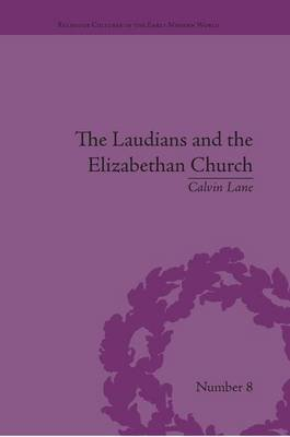 The Laudians and the Elizabethan Church - History, Conformity and Religious Identity in Post-Reformation England (Paperback):...