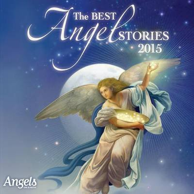 The Best Angel Stories 2015 (Downloadable audio file): Various