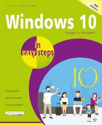 Windows 10 in easy steps - Covers the April 2018 Update (Paperback, 4th edition): Nick Vandome